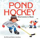 Pond Hockey: Kita Learns to Skate Cover Image