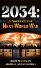 2034: A Novel of the Next World War Cover Image