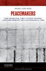 Peacemakers: The Iroquois, the United States, and the Treaty of Canandaigua, 1794 (Critical Historical Encounters) Cover Image
