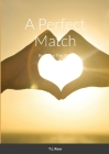 A Perfect Match: Based on a True Story Cover Image