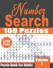 Large Print Number Search Book for Adults: 100 fun and challenging Number find Puzzles - Volume 1 Cover Image