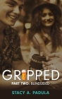 Gripped Part 2: Blindsided Cover Image