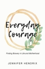 Everyday Courage Cover Image