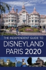 The Independent Guide to Disneyland Paris 2020 Cover Image