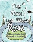 The Fish That Went Roar Cover Image