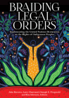 Braiding Legal Orders: Implementing the United Nations Declaration on the Rights of Indigenous Peoples Cover Image