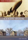Sandy Hook (Past and Present) Cover Image