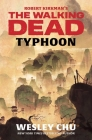 Robert Kirkman's The Walking Dead: Typhoon Cover Image