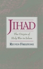 Jihad: The Origin of Holy War in Islam Cover Image