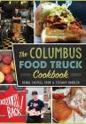 The Columbus Food Truck Cookbook Cover Image