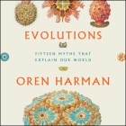 Evolutions Lib/E: Fifteen Myths That Explain Our World Cover Image