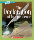 The Declaration of Independence (A True Book: American History) Cover Image