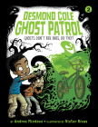 Ghosts Don't Ride Bikes, Do They?: #2 (Desmond Cole Ghost Patrol) Cover Image