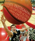 Sports Photography: How to Capture Action and Emotion Cover Image