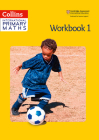 Collins International Primary Maths – Workbook 1 Cover Image