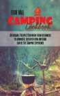 Camping Cookbook: Affordable Recipes Cookbook from beginners to advanced, discover how awesome can be the Camping Experience Cover Image