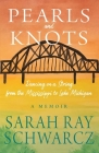 Pearls and Knots: Dancing on a String from the Mississippi to Lake Michigan Cover Image