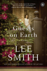 Guests on Earth: A Novel Cover Image