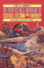 The Prentice Hall Anthology of Science Fiction and Fantasy Cover Image