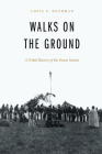 Walks on the Ground: A Tribal History of the Ponca Nation Cover Image