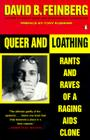 Queer and Loathing: Rants and Raves of a Raging AIDS Clone Cover Image