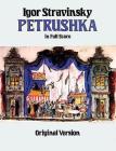 Petrushka in Full Score: Original Version (Dover Music Scores) Cover Image