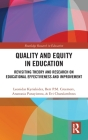 Quality and Equity in Education: Revisiting Theory and Research on Educational Effectiveness and Improvement (Routledge Research in Education) Cover Image
