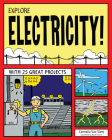 Explore Electricity! (Explore Your World (Nomad Press)) Cover Image