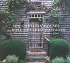 Sea Captains' Houses and Rose-Covered Cottages: The Architectural Heritage of Nantucket Island Cover Image