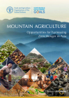 Mountain Agriculture: Opportunities for Harnessing Zero Hunger in Asia Cover Image