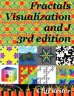 Fractals, Visualization and J Cover Image