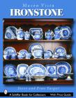 Mason's Vista Ironstone (Schiffer Book for Collectors) Cover Image