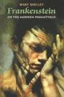 Frankenstein or The Modern Prometheus Cover Image