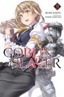 Goblin Slayer, Vol. 9 (light novel) (Goblin Slayer (Light Novel) #9) Cover Image