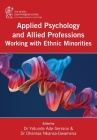 Applied Psychology and Allied Professions Working with Ethnic Minorities Cover Image