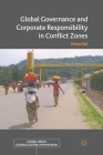 Global Governance and Corporate Responsibility in Conflict Zones (Global Issues) Cover Image