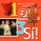 1, 2, 3, Sa!: Numbers in English Y Espaaol (Artekids) Cover Image
