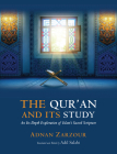 The Qur'an and Its Study: An In-Depth Explanation of Islam's Sacred Scripture Cover Image