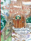 A Bunny's Christmas Eve Adventure Cover Image