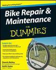 Bike Repair and Maintenance for Dummies Cover Image