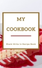My Cookbook - Blank Write In Recipe Book - Red And Gold - Includes Sections For Ingredients Directions And Prep Time. Cover Image