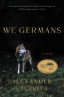 We Germans: A Novel Cover Image
