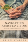 Navigating Assisted Living: The Transition into Senior Living Cover Image