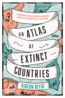 An Atlas of Extinct Countries Cover Image