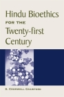Hindu Bioethics for the Twenty-First Century Cover Image