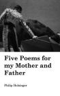 Five Poems for my Mother and Father Cover Image