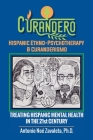 Curandero Hispanic Ethno-Psychotherapy & Curanderismo: Treating Hispanic Mental Health in the 21St Century Cover Image