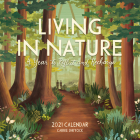Living in Nature Wall Calendar 2021: A Year to Reflect and Recharge Cover Image