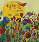 The Heart's Garden: based on a poem by RUMI (Little Rumi #1) Cover Image
