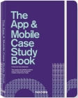 The App & Mobile Case Study Book Cover Image